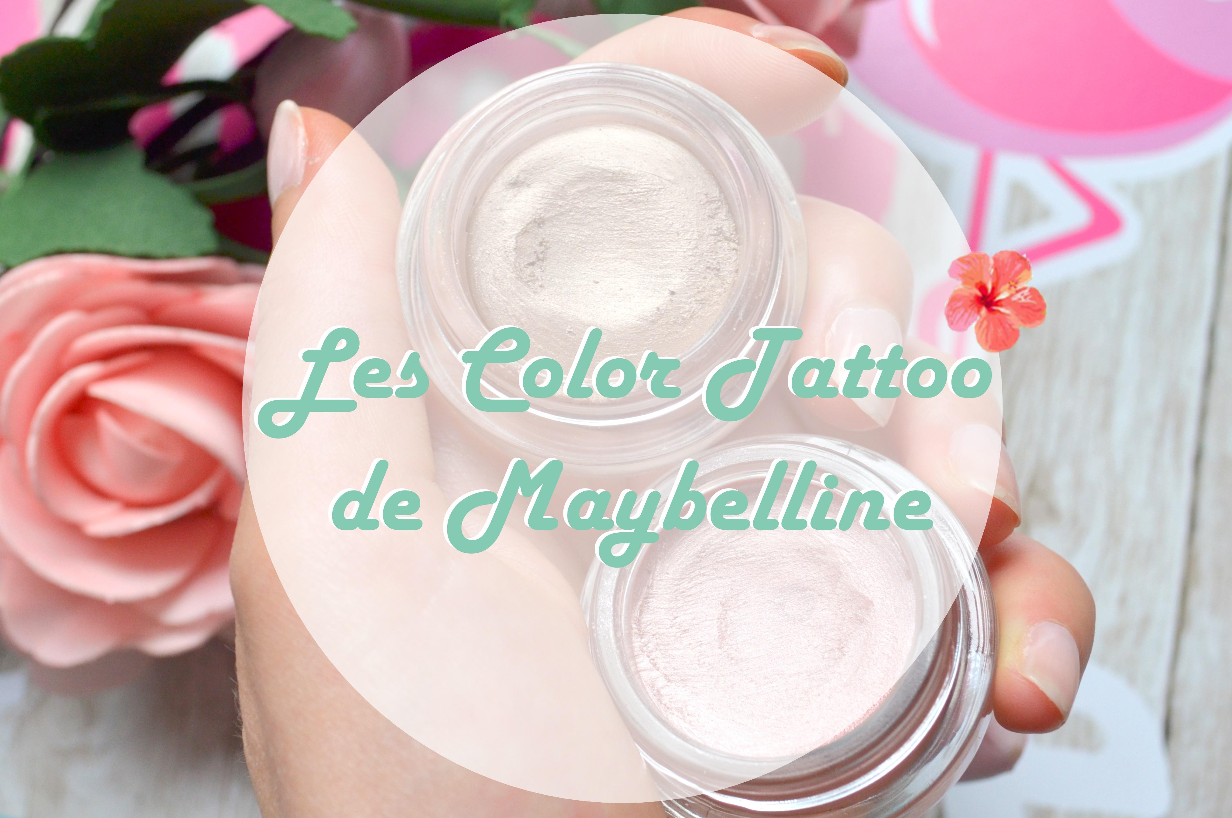 Les color tattoo de gemey maybelline feeltouchandwear for Color tattoo maybelline
