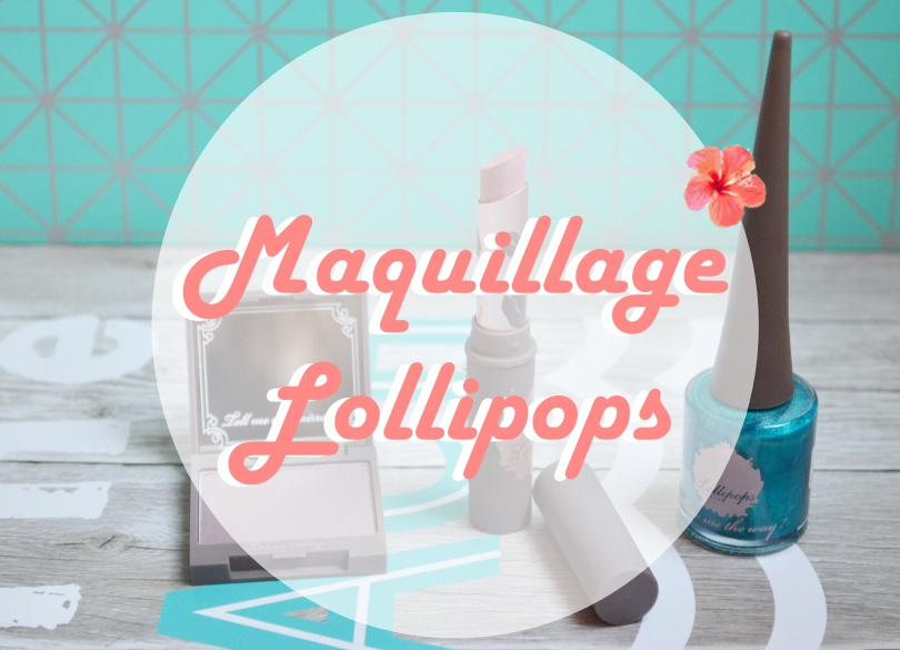 maquillage-lollipops